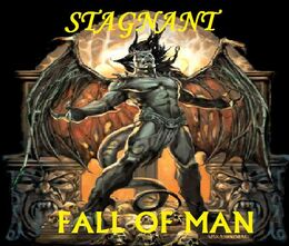 Stagnant-Fall of Man