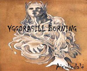 Yggdrasill Burning- Ainulindalë