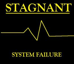 Stagnant-System Failure