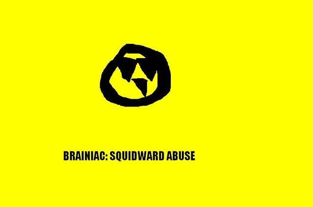 File:BrainiacSquidwardAbuseTitleCard.JPG