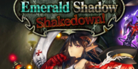 Emerald Shadow Shakedown