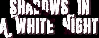 Shadows in a White Night logo