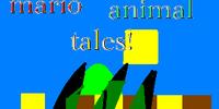 Mario Animal Tales!