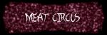 Meat Circus SSBR