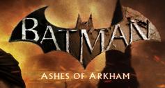 Batman Ashes Of Arkham