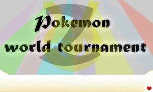 Pokemon World Tournament Z Yγ