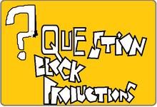 Question Block Productions