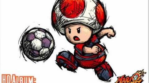 Toad's Theme (Mario Strikers Charged Football)