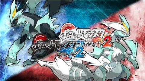 Pokémon Black 2 and White 2 Themes Ghetsis!