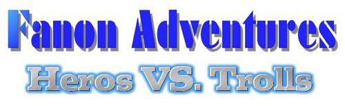 Fanon Adventures Heros VS Trolls Logo