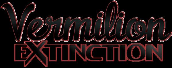 Vermilion Extinction
