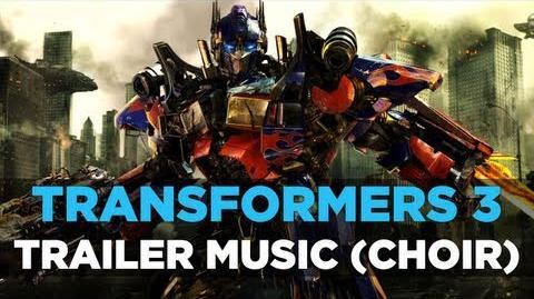 Transformers 3 Trailer Music (With Choir)