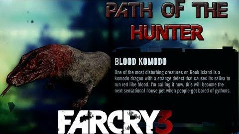 Far Cry 3 - Path of The Hunter Gameplay - Blood Komodo