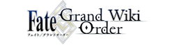 Fate/Grand Order вики