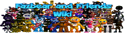 Fazbear and Friends Wikia