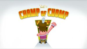 Champ of Chomp title card