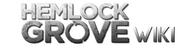 http://hemlockgrove.wikia