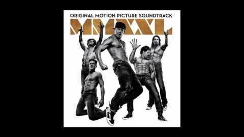 Magic Mike XXL Soundtrack - My Pony (Ginuwine)
