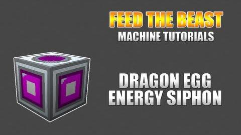 Feed The Beast Machine Tutorials Dragon Egg Energy Siphon
