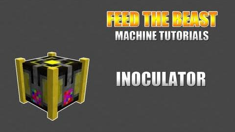 Feed The Beast Machine Tutorials Inoculator