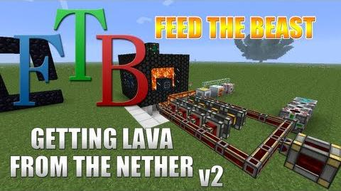 Feed The Beast Getting Lava From The Nether (UPDATED!)