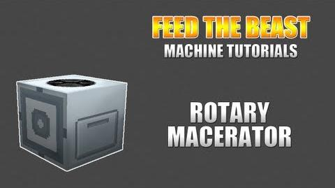 Feed The Beast Machine Tutorials Rotary Macerator