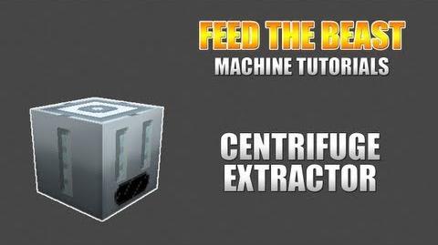 Feed The Beast Machine Tutorials Centrifuge Extractor