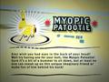 Myopic Patootie info.png