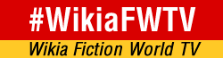 Wikia Fiction World TV