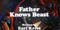 Father Knows Beast