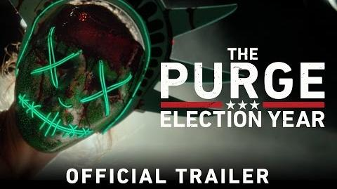 The Purge Election Year - Official Trailer (HD)