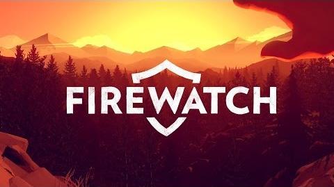 Firewatch - August 2014 Reveal Trailer