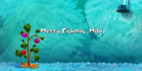Merry Fishmas, Milo/Gallery