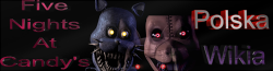 Five Nights at Candy's Wikia polska Wikia