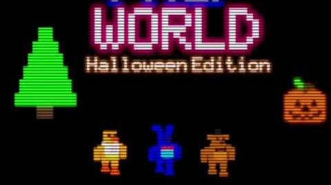 EVIL CHICA TEASER AND FNAF WORLD HALLOWEEN EDITION!