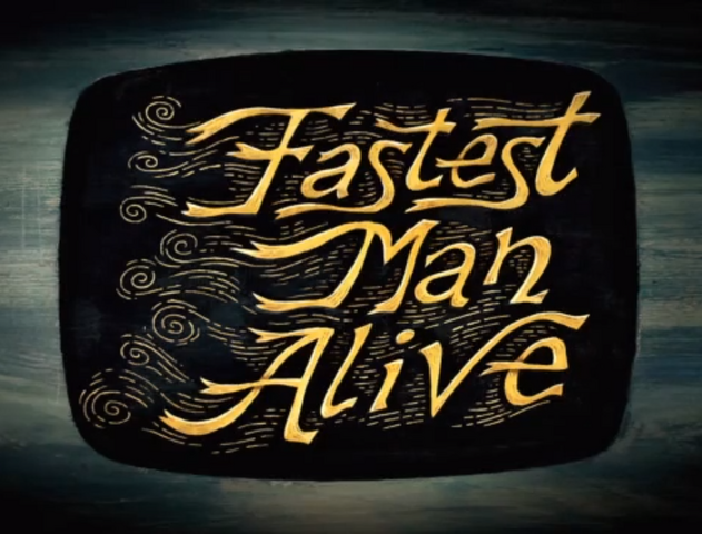 File:Fastestmanalivetitlecard.png