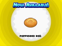 Papa's Pastaria - Poppyseed Roll