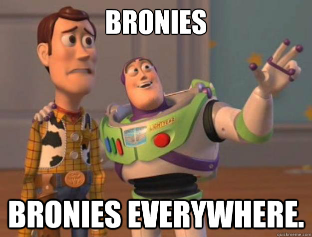 File:Bronies, Bronies Everywhere.jpg