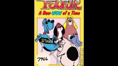 Trailers From Foofur A Bow-Wow Of A Time (2-Hours Version) 1990 VHS