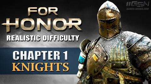 - For Honor - Realistic Difficulty Walkthrough - Chapter 1- Knights (No Commentary)