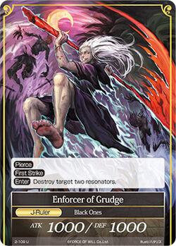 Enforcer of Grudge (J)