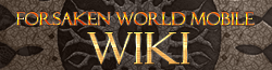 Forsaken World Mobile Wiki