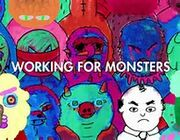 Working for monster
