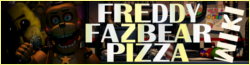 Freddy Fazbear's Pizza Wiki