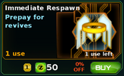 Immediate Respawn