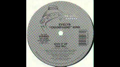 """Evelyn """"Champagne"""" King - Give It Up (Dub Mix)"""