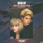 Berlin - Take My Breath Away Single Cover