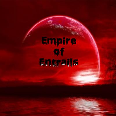 Empire of entrails album art