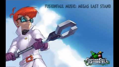Fusionfall Music - Megas Last Stand(Infected Zone)