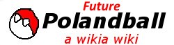 Future Polandball Wiki